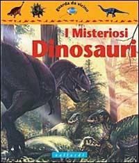 I misteriosi dinosauri