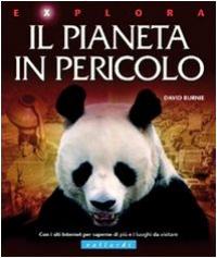 Il pianeta in pericolo