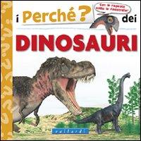 I perché? dei dinosauri