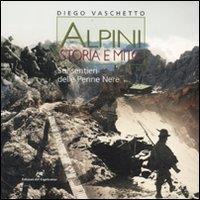Alpini. Storia e mito