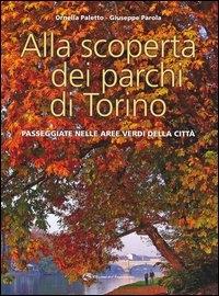 Alla scoperta dei parchi di Torino
