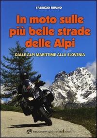 In moto sulle più belle strade delle Alpi