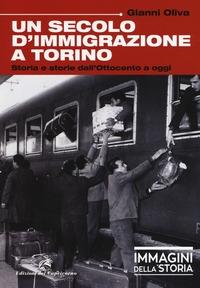 Un secolo d'immigrazione a Torino