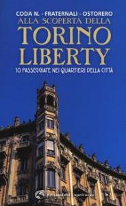 Alla scoperta della Torino Liberty