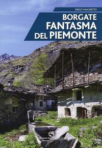 Borgate fantasma del Piemonte