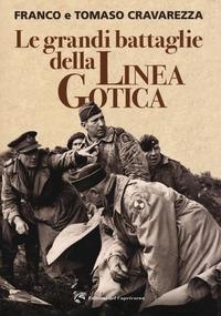 Le grandi battaglie della Linea Gotica