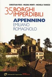 35 borghi imperdibili dell'Appennino emiliano romagnolo