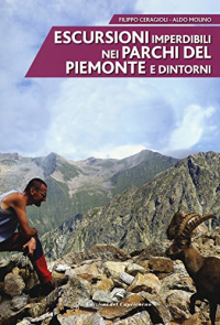 Escursioni imperdibili nei parchi del Piemonte e dintorni
