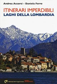 Itinerari imperdibili, laghi della Lombardia