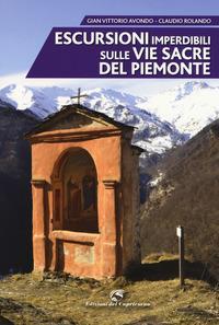 Escursioni imperdibili sulle via sacre del Piemonte