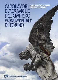 Capolavori e meraviglie del Cimitero Monumentale di Torino