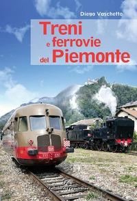 Treni e ferrovie del Piemonte