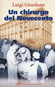 Un chirurgo del Novecento