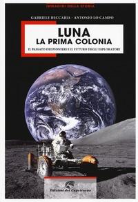 Luna, la prima colonia