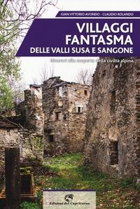 Villaggi fantasma delle valli Susa e Sangone
