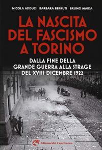 La nascita del fascismo a Torino