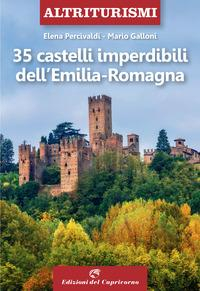 35 castelli imperdibili dell'Emilia Romagna