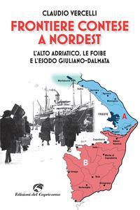 Frontiere contese a Nordest