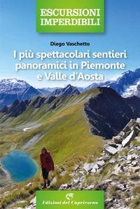 I più spettacolari sentieri panoramici in Piemonte e Valle d'Aosta