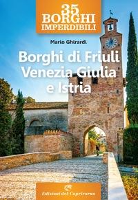 Borghi di Friuli Venezia Giulia e Istria