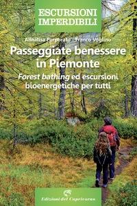 Passeggiate benessere in Piemonte