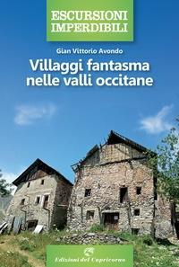 Villaggi fantasma delle valli occitane