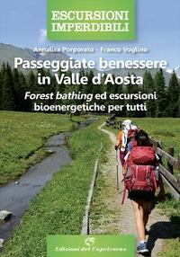 Passeggiate benessere in Valle d'Aosta