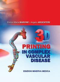 3D printing in complex vascular disease