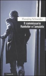 Il commissario Hunkeler e l'amuleto