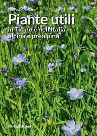 Piante utili in Ticino e nell'Italia alpina e prealpina