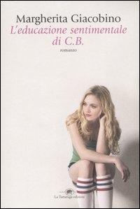 L'educazione sentimentale di C. B.