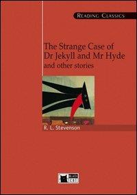 The strange case of Dr. Jekyll and Mr. Hide and other stories / Robert Louis Stevenson