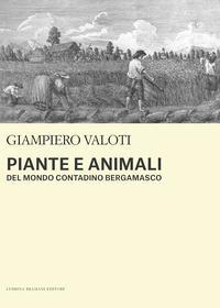 Piante e animali del mondo contadino bergamasco