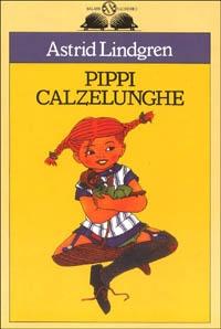 Pippi Calzelunghe / Astrid Lindgren