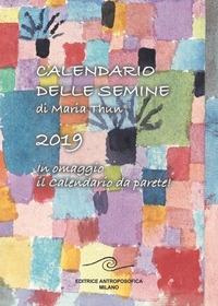 Calendario delle semine di Maria Thun, 2019