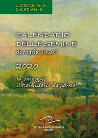 Calendario delle semine di Maria Thun, 2020