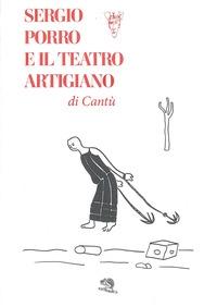 Sergio Porro e il Teatro artigiano di Cantù