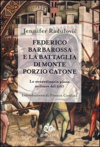 Federico Barbarossa e la battaglia di Monte Porzio Catone