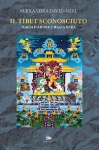 Il Tibet sconosciuto