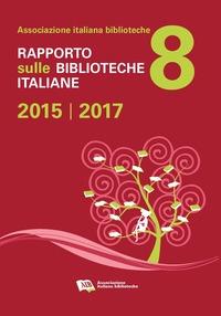 Rapporto sulle biblioteche italiane ...