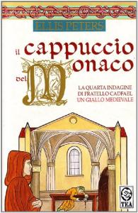 Il cappuccio del monaco : romanzo / Ellis Peters ; traduzione di Riccardo Valla