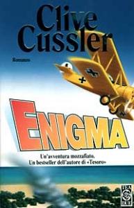 Enigma : romanzo / Clive Cussler ; traduzione di Roberta Rambelli