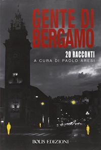 Gente di Bergamo
