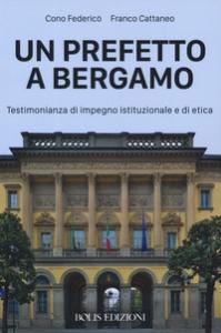 Un  prefetto a Bergamo
