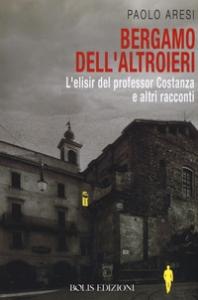Bergamo dell'altroieri