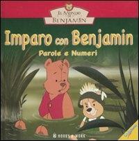 Imparo con Benjamin. Parole e numeri