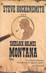 Sherlock Holmes, Montana