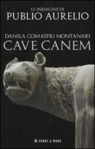 Vol. 1: Cave canem