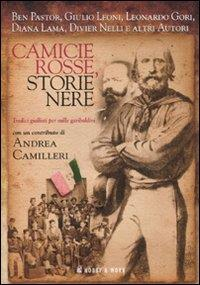 Camicie rosse, storie nere