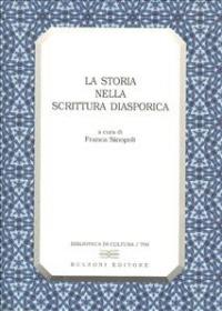 La storia nella scrittura diasporica